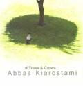 アッバス・キアロスタミ写真集: ABBAS KIAROSTAMI: TREES & CROWS