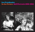 【SALE】リー・フリードランダー写真集 : LEE FRIEDLANDER: IN THE PICTURE: SELF-PORTRAITS 1958-2011