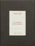 【サイン入】ソフィ・カル: SOPHIE CALLE: LES FANFARES DE CIRCONSTANCE
