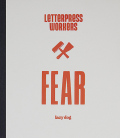 LETTERPRESS WORKERS: FEAR