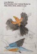 ルース・マルテンス作品集: LOUS MARTENS: ANIMAL BOOKS FOR JAAP ZENO ANNA JULIAN LUCA (REPRINT/ NEW COVER)