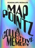 グアダルーペ・ロサーレス写真集: GUADALUPE ROSALES: MAP POINTZ: A COLLECTIVE MEMORY
