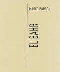 マルコ・バーボン写真集 : MARCO BARBON : EL BAHR