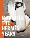 マルジェラ展カタログ : MARGIELA THE HERMES YEARS