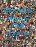 【古本】マイク・ケリー作品集: MIKE KELLEY: MEMORY WARE: A SURVEY