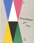 ブルーノ・ムナーリ展カタログ: BRUNO MUNARI: ARIA / TERRA