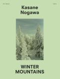 【古本】野川かさね写真集 : KASANE NOGAWA: WINTER MOUNTAINS