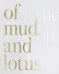 ヴィヴィアン・サッセン写真集 : VIVIANE SASSEN: OF MUD AND LOTUS