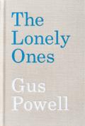 ガス・パウエル写真集 : GUS POWELL: THE LONELY ONES