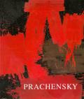 マルクス・プラチェンスキー: MARKUS PRACHENSKY: EINE RETROSPEKTIVE 【ドイツ語版】