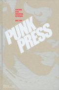 【古本】PUNK PRESS: L'HISTOIRE D'UNE REVOLUTION ESTHETIQUE. 1969-1979