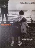 【古本】セバスチャン・サルガド写真集: SEBASTIAO SALGADO: MALPENSA: LA CITTA DEL VOLO