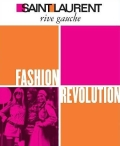 【古本】SAINT LAURENT: RIVE GAUCHE: FASHION REVOLUTION