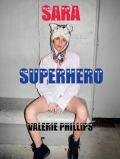 【古本】ヴァレリー・フィリップス写真集 : VALERIE PHILLIPS : SARA SUPERHERO
