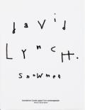 デヴィッド・リンチ: DAVID LYNCH: SNOWMEN