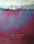 【古本】テオ・ゴセリン写真集: THEO GOSSELIN: AVEC LE COEUR【1st edition】