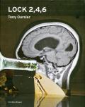 トニー・オースラー作品集: TONY OURSLER: LOCK 2, 4, 6