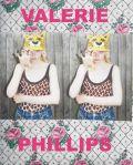 【予約】ヴァレリー・フィリップス : VALERIE PHILLIPS: 40 MINUTES OUTSIDE LONDON LIES A SUBURBAN WORLD OF ALIEN GIRLS...