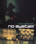 【2nd Edition】 ヴィンカ・ピーターセン写真集: VINCA PETERSEN: NO SYSTEM
