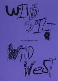 ジョナサン・リンドン・チェイス作品集: JONATHAN LYNDON CHASE: WILD WILD WILD WEST & HAUNTING OF THE SEAHORSE