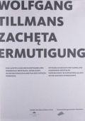 【古本】ヴォルフガング・ティルマンス写真集: WOLFGANG TILLMANS: ZACHETA ERMUTIGUNG (2vols.)