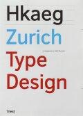 ZURICH TYPE DESIGN. 70 NEUE TEXTSCHRIFTEN