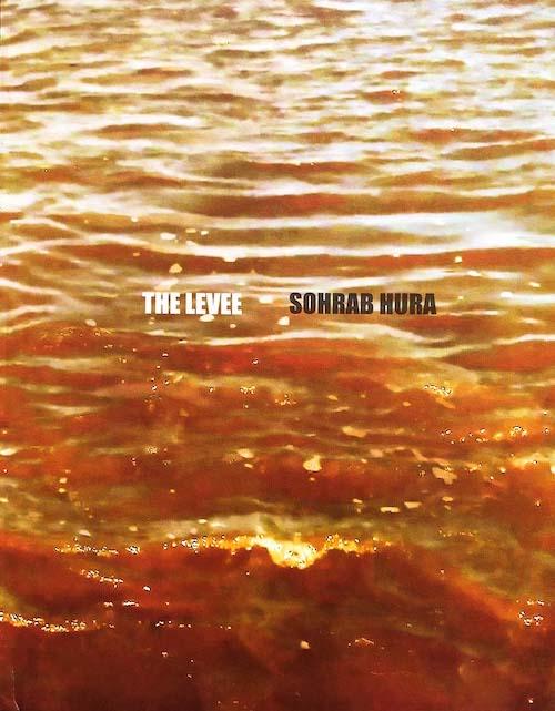 【サイン入】ソラブ・フラ写真集: SOHRAB HURA: THE LEVEE