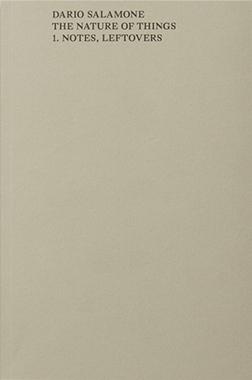 ダリオ・サラモーネ写真集: DARIO SALAMONE: THE NATURE OF THINGS 1. NOTES, LEFTOVERS