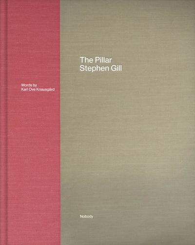 スティーブン・ギル写真集: STEPHEN GILL: THE PILLAR