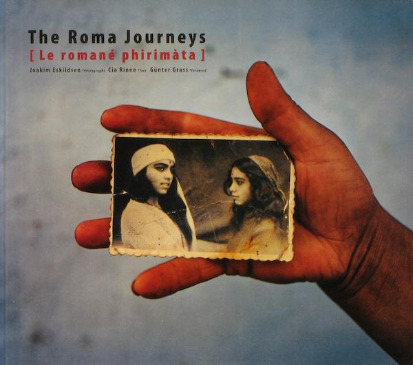 【古本】ヨアキム・エスキルドセン写真集: JOAKIM ESKILDSEN: THE ROMA JOURNEYS: LE ROMANE PHIRIMATA