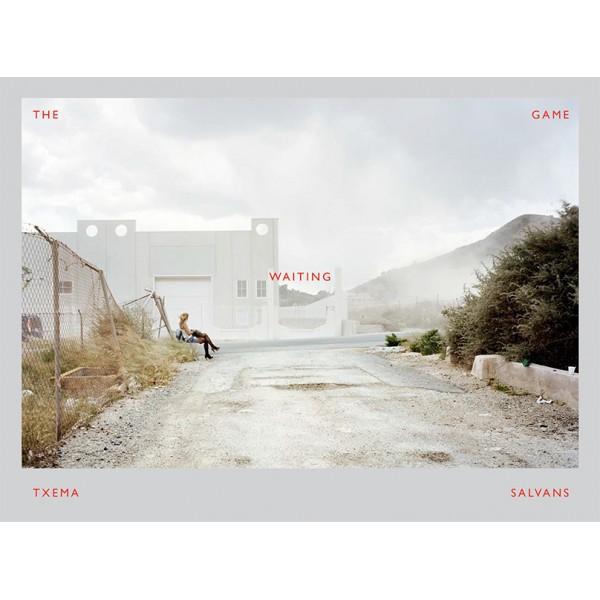 チェマ・サルバンス写真集 : TXEMA SALVANS : THE WAITING GAME【スペイン語版】