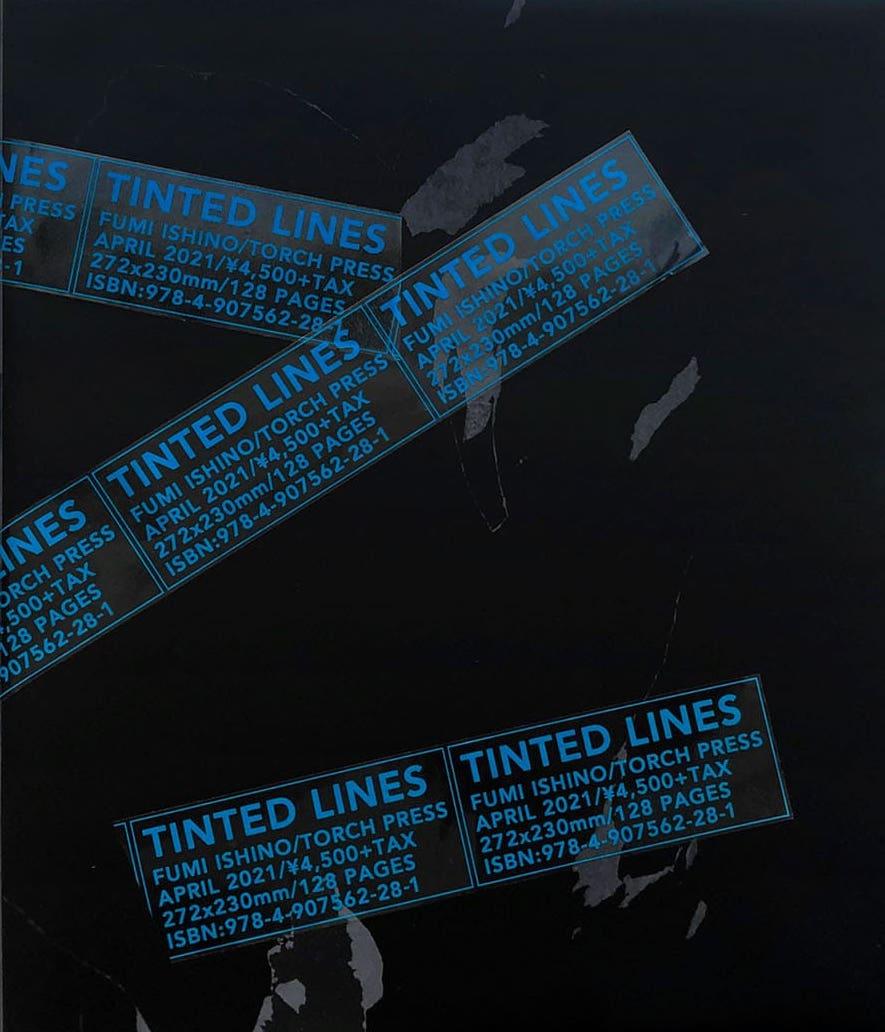 【サイン入】石野郁和写真集: FUMI ISHINO: TINTED LINES