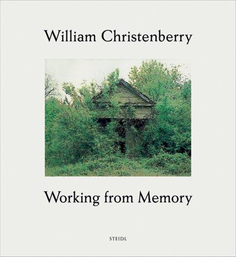 【古本】ウィリアム・クリステンベリー写真集 : WILLIAM CHRISTENBERRY: WORKING FROM MEMORY