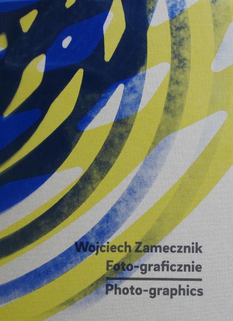 ヴォイチェフ・ザメチニク展カタログ : WOJCIECH ZAMECZNIK : PHOTO-GRAPHICS