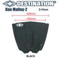 DESTINATION ディスティネーション サーフィン用デッキパッド Dan Malloy-2 ダン・マロイ2 5ピース デッキパッチ