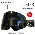 エレクトリック ゴーグル EGX VOLCOM JET BLACK 16-17 ELECTRIC ゴーグル ボルコムコラボ 正規品 JAPAN FIT アジアンフィット