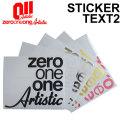 18-19 011 artistic ゼロワンワンアーティスティック ステッカー TEXT2 テキスト2 スノーボード カッティング ステッカー