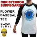 2018 CHRISTENSON SURFBOARDS クリステンソン Tシャツ FLOWER BASEBALL TEE 七分袖 ベースボール サーフィン