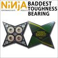 NINJA BEARING [ニンジャ] ベアリング BADDEST TOUGHNESS タフネス ベアリング ABEC7 オイルベアリング スケートボード