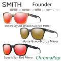 2018 SMITH スミス サングラス FOUNDER ファウンダ− ChromaPop 正規品