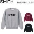 2018 SMITH スミス メンズ スウェット ESSENTIAL CREW アパレル トレーナー