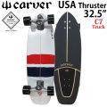 [follows特別価格] 日本正規品 carver カーバースケートボード C7トラック USA Thruster USAスラスター 32.25インチ C7トラック コンプリート サーフスケート サーフィン トレーニング