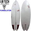 Lib Tech リブテック FUNNELATOR ファンネレーター サーフボード ショートボード [条件付き送料無料]