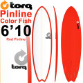 TORQ SurfBoard トルク サーフボード COLOR PINLINE2 [RED PINLINE] MOD FISH 6'10 ショートボード エポキシボード EPS [条件付き送料無料]