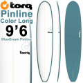 TORQ SurfBoard トルク サーフボード COLOR PINLINE2 [BLUE GREEN PINLINE] LONGBOARD 9'6 ロングボード エポキシボード EPS [条件付き送料無料]