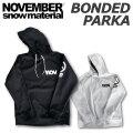 [9月以降入荷予定] 20-21 NOVEMBER ノベンバー スノーボード BONDED PARKA ボンディッドパーカー ボンデッド [29] ウェア アウター プルパーカー 長袖 パーカー ユニセックス 2020-2021