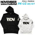 [9月以降入荷予定] 20-21 NOVEMBER ノベンバー スノーボード PULL PARKA PK-LG  [11] [12] プルパーカー 長袖 パーカー ユニセックス  2020-2021