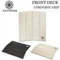 オクトパス サーフィン デッキパッド FRONT DECK 4ピース OCTOPUS  ショートボード用 サーフトラクション
