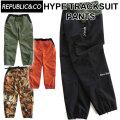 20-21 REPUBLIC&CO リパブリック パンツ HYPE TRACKSUIT PANTS ハイプトラックスーツパンツ メンズ スノーウェア アウトドア タウンウェア