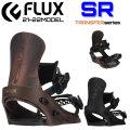21-22 FLUX BINDING フラックス ビンディング [SR エスアール] バインディング TRANSFER series スノーボード 日本正規品 送料無料